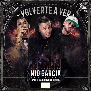 Nio Garcia Ft. Anuel AA Y Bryant Myers - Volverte A Ver