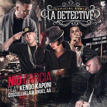 Nio Garcia Ft. Kendo Kaponi, Anuel AA Y Cosculluela - La Detective Remix