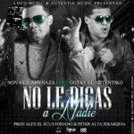 Nova La Amenaza Ft. Gotay El Autentiko - No Le Digas A Nadie MP3