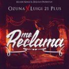 Ozuna Ft. Luigi 21 Plus - Me Reclama