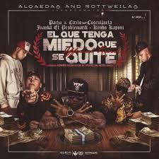 Pacho y Cirilo Ft. Cosculluela, Juanka, Kendo Kaponi - El Que Tenga Miedo Que Se Quite MP3
