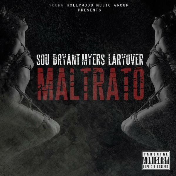 Sou El Flotador Ft. Lary Over Y Bryant Myers - Maltrato