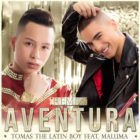 Tomas The Latin Boy Ft Maluma - Aventura Remix