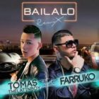 Tomas The Latin Boy Ft. Farruko - Bailalo MP3