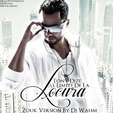 Tony Dize - Al Limite De La Locura MP3