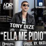 Tony Dize - Ella Me Pidio MP3