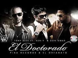 Tony Dize Ft. Don Omar, Ken-Y - El Doctorado (Remix) MP