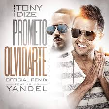 Tony Dize Ft. Yandel - Prometo Olvidarte MP3