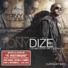 Tony Dize - La Melodia de La Calle Updated