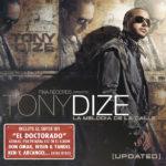 Tony Dize - La Melodia de La Calle Updated