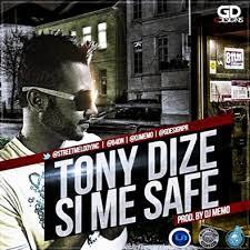 Tony Dize - Si Me Safe MP3