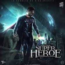 Tony Dize - Super Heroe MP3