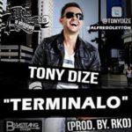 Tony Dize - Terminalo MP3