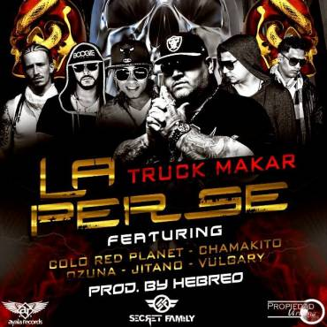 Truck Makar Ft. Vulgary, Ozuna, Chamakito, Colo Red Planet Y Jitano - La Perse