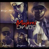 Ñejo Ft. Ñengo Flow, Jetson El Super y Sniper SP - Mujeres Y Chavos MP3