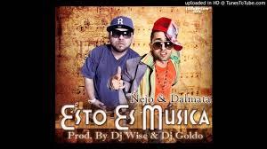 Ñejo y Dalmata - Esto Es Musica MP3