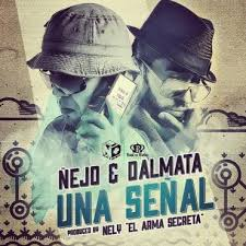 Ñejo y Dalmata - Señal De Vida MP3