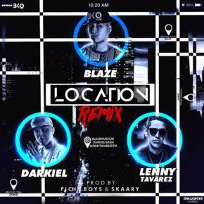 Blaze Ft. Darkiel y Lenny Tavarez - Location (Remix) MP3