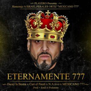DJ Playero Ft. Cari El Fresh, Darey La Bestia, N@tivo Y Mexicano 777 - Eternamente 777 MP3