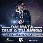 Dalmata - Dile A Tu Amiga MP3