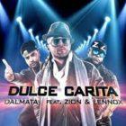 Dalmata Ft. Zion y Lennox - Dulce Carita MP3