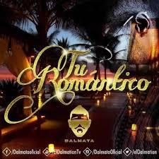 Dalmata - Tu Romantico MP3