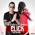 De La Ghetto Ft. Japanese - Click MP3
