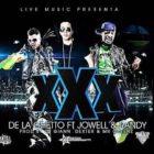 De La Ghetto Ft. Jowell Y Randy - Triple XXX MP3