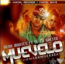 De La Ghetto Ft. Merk Montes - Muevelo MP3