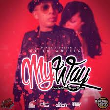 De La Ghetto - My Way MP3