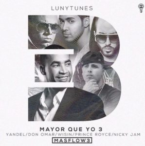 Don Omar Ft. Wisin Y Yandel, Prince Royce & Nicky Jam - Mayor Que Yo 3 (Parte 2) MP3