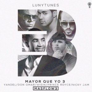 Don Omar Ft. Wisin Y Yandel, Prince Royce & Nicky Jam - Mayor Que Yo 3 (Parte 2) MP3