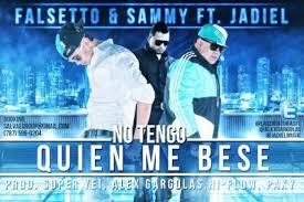 Falsetto Y Sammy Las Nuevas Criaturas Ft. Jadiel - No Tengo Quien Me Bese MP3