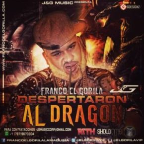 Franco El Gorila - Despertaron Al Dragón MP3