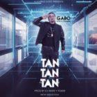 Gabo El De La Comision - Tan Tan Tan