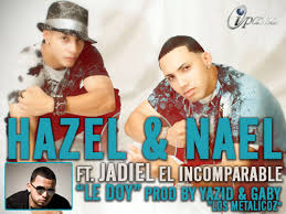 Hazel y Nael Ft Jadiel - Le Doy MP3