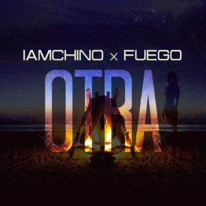 IAmChino Ft. Fuego - Otra mp3