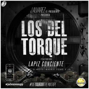 J Alvarez Ft Lapiz Conciente - Los Del Torque MP3