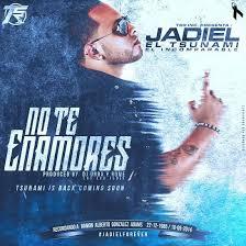 Jadiel El Incomparable - No Te Enamores MP3