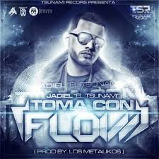 Jadiel El Incomparable - Toma Con Flow MP3