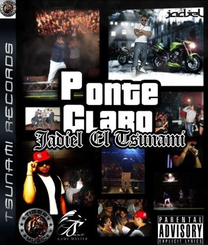 Jadiel El Tsunami - Ponte Claro MP3