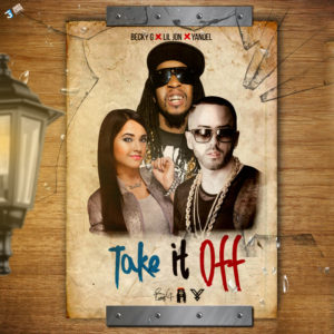 Lil Jon Ft. Yandel Y Becky G - Take It Off (Spanglish Version)