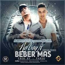 Maluma Ft. Alberto Stylee - No Voy A Beber Mas (Remix) MP3