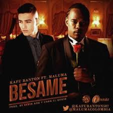 Maluma Ft. Kafu Banton - Besame MP3