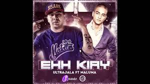 Maluma Ft. Ultrajala - Ehh Kiay (Remix) MP3