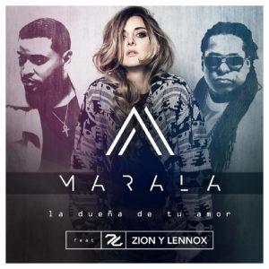 Marala Ft Zion & Lennox - La Dueña De Tu Amor MP3