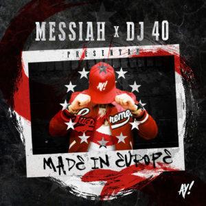 Messiah, DJ 40 - Made In Europe MP3