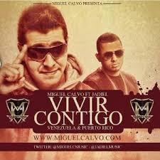 Miguel Calvo Ft. Jadiel - Vivir Contigo (Remix) MP3