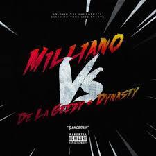 Milliano Vs. De La Ghetto Y Dynasty - Dangerah MP3