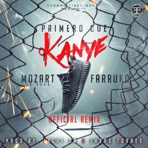 Mozart La Para Ft. Farruko - Primero Que Kanye (Remix) MP3